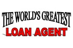 The World's Greatest Loan Agent