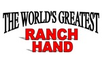 The World's Greatest Ranch Hand