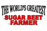 The World's Greatest Sugar Beet Farmer