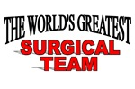 The World's Greatest Surgical Team