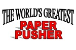 The World's Greatest Paper Pusher
