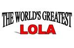 The World's Greatest Lola