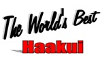 The World's Best Haakui