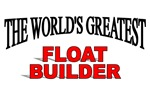 The World's Greatest Float Builder