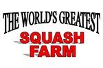 The World's Greatest Squash Farm