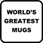 World's Greatest Mugs