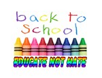 back to school educate not hate