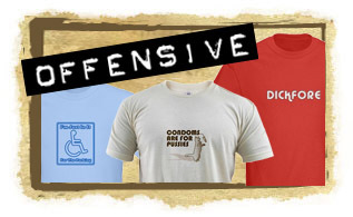 OFFENSIVE Funny Shit Shirts