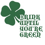 Drink Until You're Green