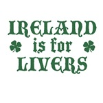 Ireland is for Livers