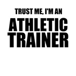 Trust Me, I'm An Athletic Trainer