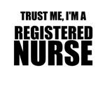 Trust Me, I'm A Registered Nurse