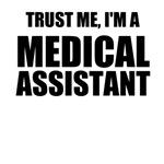 Trust Me, I'm A Medical Assistant