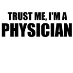 Trust Me, I'm A Physician