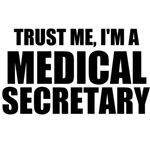 Trust Me, I'm A Medical Secretary