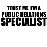 Trust Me, I'm A Public Relations Specialist