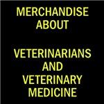 Veterinarians and veterinary medicine