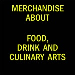 Food, drink and culinary arts