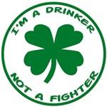I'm a Drinker, not a Fighter
