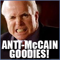 Anti-McCain Goodies!