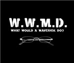 W.W.M.D. - What Would A Maverick Do?