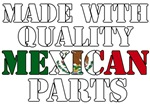 Made With Quality Mexican Parts