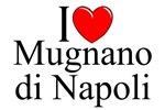 I Love (Heart) Mugnano di Napoli, Italy