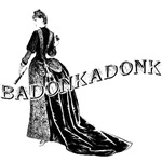 Badonkadonk Bustle  T-shirts