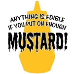 Anything... Put on Enough Mustard T-shirts