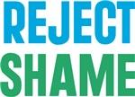 Reject Shame