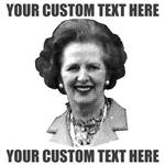 CUSTOM TEXT Margaret Thatcher
