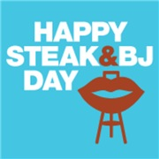 Happy Steak and BJ Day!