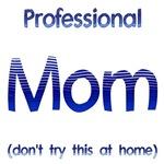 Professional Mom