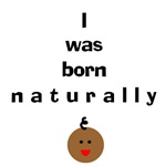 Born naturally 3