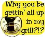 Get Up in my Grill