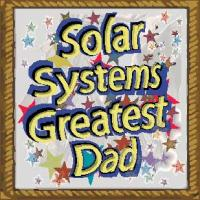 Solar systems greatest dad