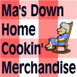 Ma's Down Home Cookin' Merchandise