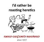 Roasting Heretics