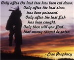 Cree Prophecy - The Environment