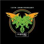 THE ASYLUM - 15 YR ANNIVERSARY