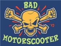 Bad Motorscooter