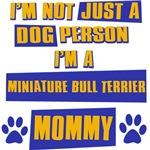Miniature Bull Terrier Mommy