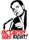 Mc Carthy was Right!