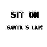 Sit On Santa's Lap