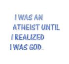 I was an atheist