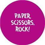 Paper. Scissors. Rock!
