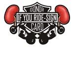 If You Ride Sign 02