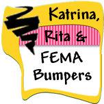 Katrina, Rita & FEMA Bumper Stickers