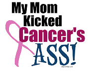 My Mom Kicked Breast Cancer's ASS T-Shirts