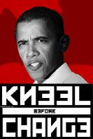 Obama Kneel Before Change T-Shirts
